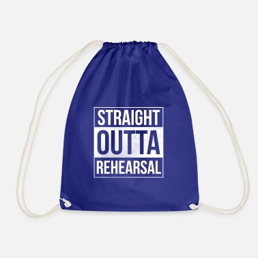 Theatre Straight Outta Rehearsal - Artists and Performers - Drawstring Bag
