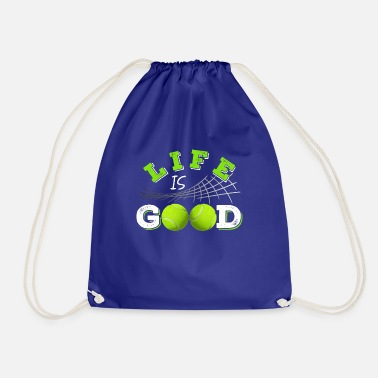 Life is Good Tennis Shirt - Drawstring Bag