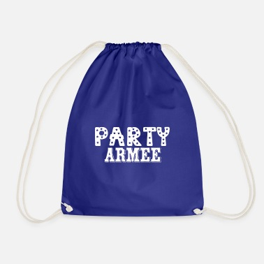 Party Party army - Drawstring Bag