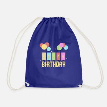 Birthday Kids Happy Birthday Kids Birthday - Drawstring Bag