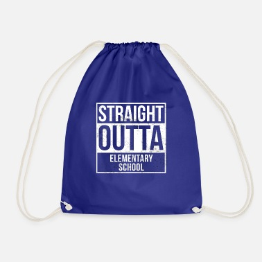 Elementary School Straight Outta Elementary School - Drawstring Bag