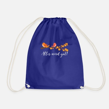 Fine Everything will be fine - Drawstring Bag