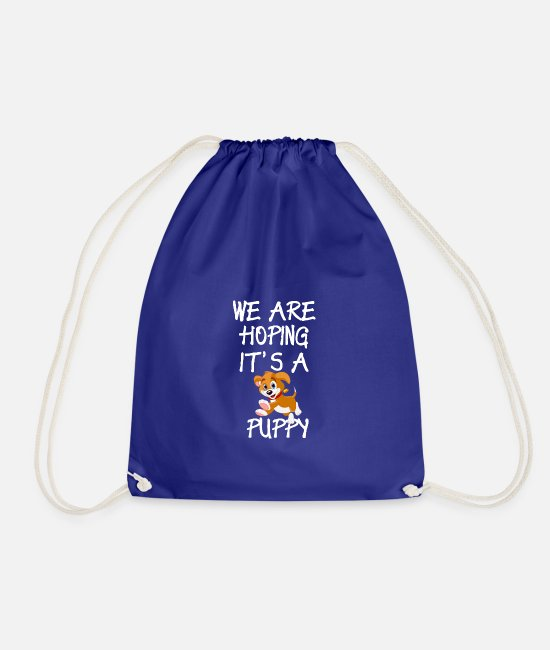 Pregnancy Announcement Bags & Backpacks - Funny Pregnant Design Hoping It's A Puppy - Drawstring Bag royal blue