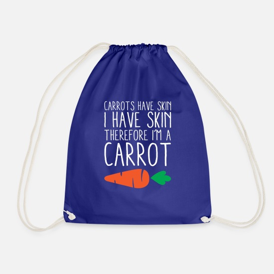 Proud Bags & Backpacks - Carrots Have Skin I Have Skin Vegetarian Food - Drawstring Bag royal blue