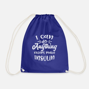 Diabetic Shirt with saying for diabetics gift - Drawstring Bag