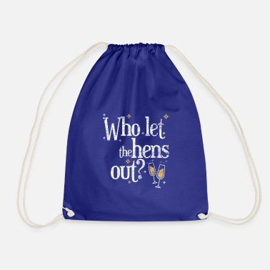 Hen Party Quotes Hen Party Party Quote Stripper - Drawstring Bag
