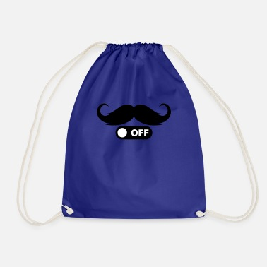 Switch Off Moustache off - Drawstring Bag