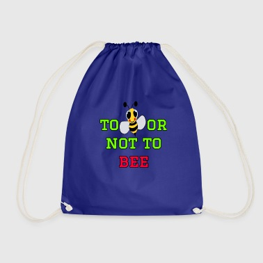 to bee or not to bee - Fleeting Bee - Drawstring Bag