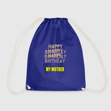Happy Birthday HAPPY BIRTHDAY MY MOTHER - Sac de sport léger
