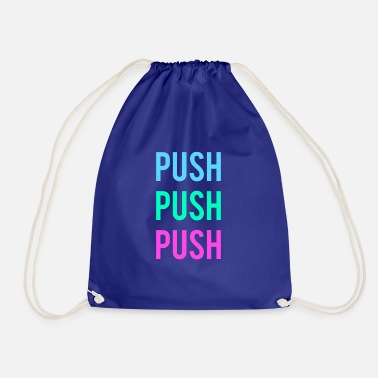 Push push - Drawstring Bag
