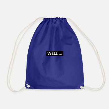 WELL - Drawstring Bag