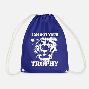 Dierenactivisten I Am Not Your Trophy Lion ontwerp T - Gymtas