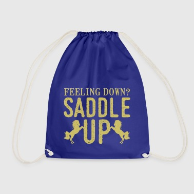 Sad then saddle your horse - Drawstring Bag