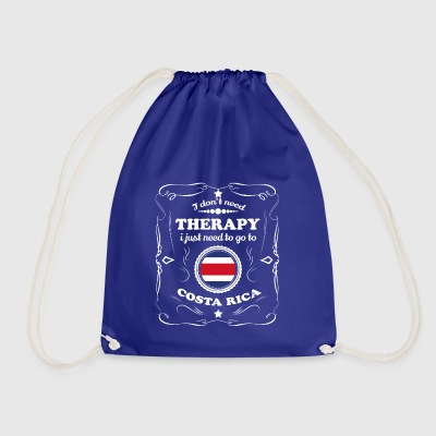 DON T NEED THERAPY WANT GO COSTA RICA - Drawstring Bag