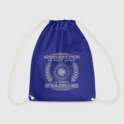 not a hobby calling job determination goalkeeper stuerme - Drawstring Bag