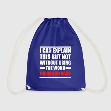 Can explain word hobby love DRUM AND BASS - Drawstring Bag