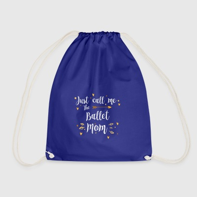 Just Call Me The Sports Ballet Mom Gift - Gymtas
