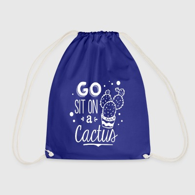 Go sit on a cactus - Drawstring Bag