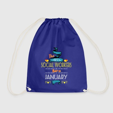 Best Social Workers are Born in January Gift Idea - Drawstring Bag