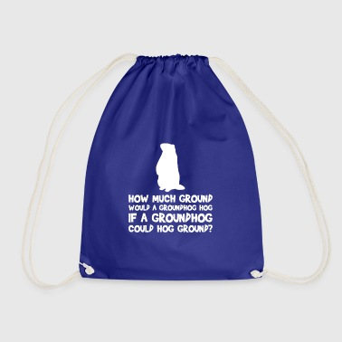 How Much Ground Would A Groundhog Hog Tongue - Drawstring Bag