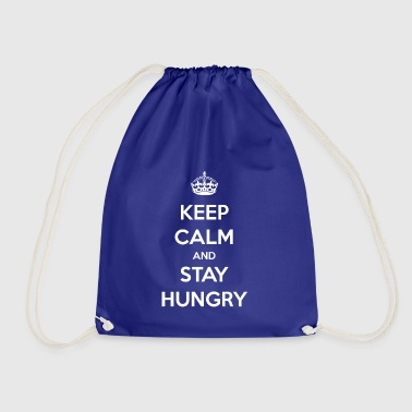 Stay hungry / stay hungry / gift - Drawstring Bag