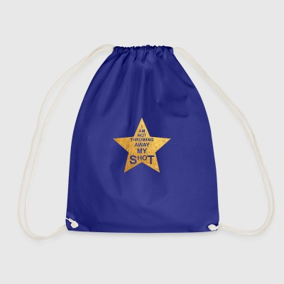 I'm not throwing away my shot - Drawstring Bag