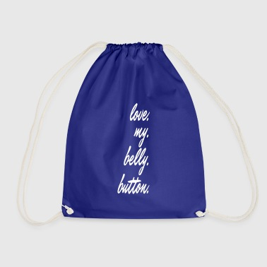 love my belly button - Drawstring Bag