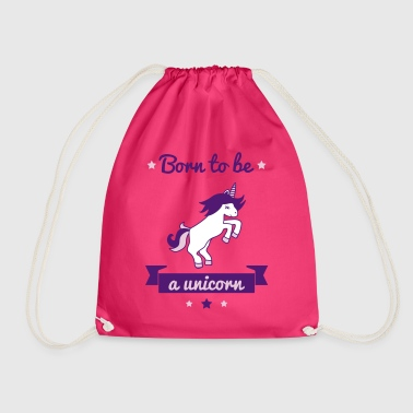 Born to be a unicorn, funny t-shirt unicorn - Sac de sport léger
