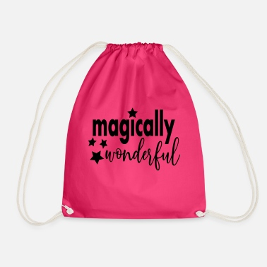 T-shirt with saying magically wonderful - Drawstring Bag