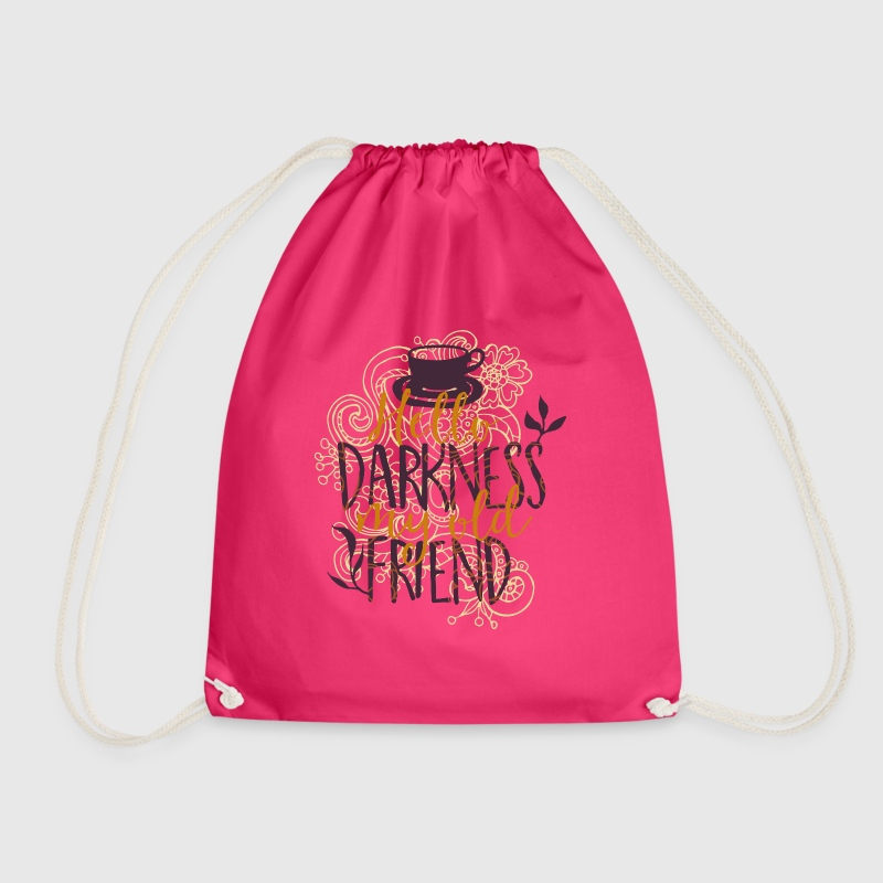 Hello darkness my old addiction dark friend-coffee - Drawstring Bag