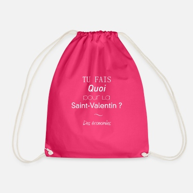 What are you doing for Valentine's Day? Savings - Drawstring Bag