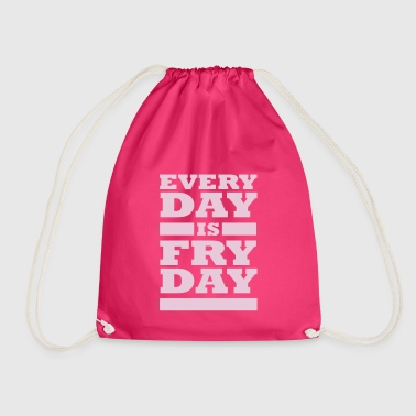 Everyday Is Fryday Typo - Turnbeutel