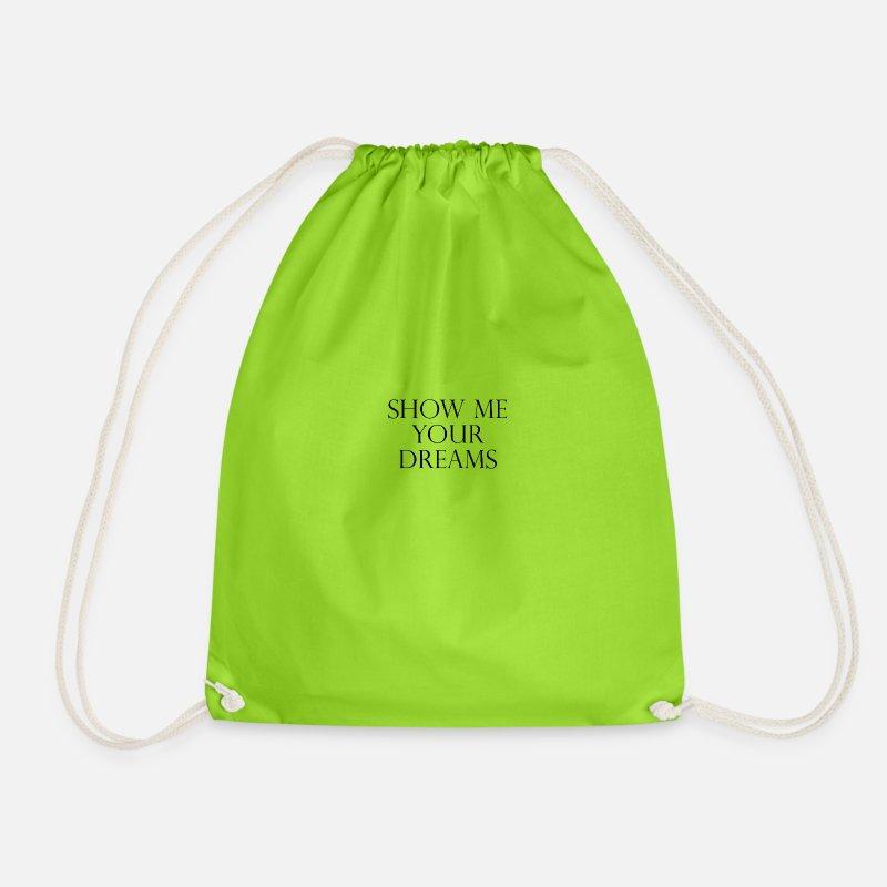 49bef08b031e SHOW ME YOUR DREAMS Drawstring Bag