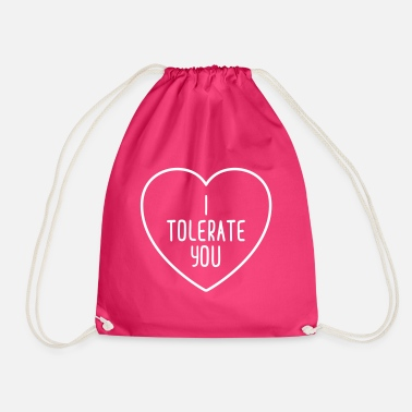 Couples I Tolerate You Funny Quote - Drawstring Bag