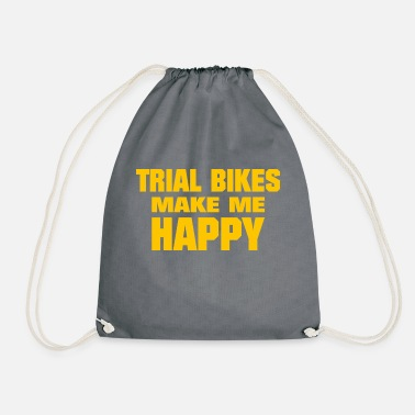 Bike Trial Bikes Make Me Happy - Drawstring Bag