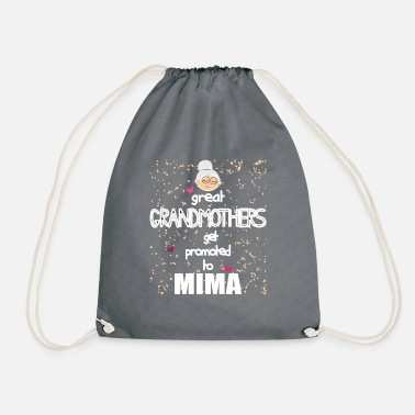 Mima Apparel Mima - Great Grandmothers get promoted to Mima - Drawstring Bag