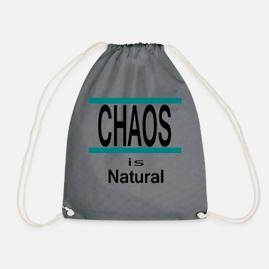 Chaos is natural - Drawstring Bag