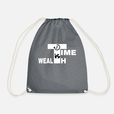 Wealth TIME IS WEALTH - Drawstring Bag