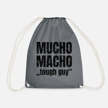 Strong American Man Mucho Macho stands for 'hard guy' - Drawstring Bag