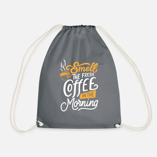 Gift Idea Bags & Backpacks - Coffee in the morning - Drawstring Bag grey