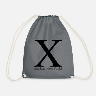 Mark Something The X marks the point - Drawstring Bag