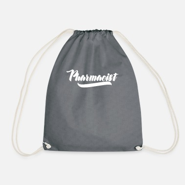 Pharmacist Pharmacist T-Shirt - Pharmacist - Pharmacist - Drawstring Bag