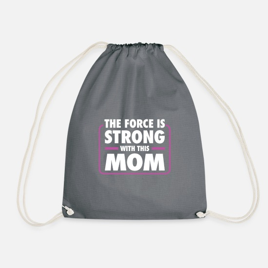 Mother Bags & Backpacks - FORCE IS STRONG WITH THIS MOM - Drawstring Bag gray