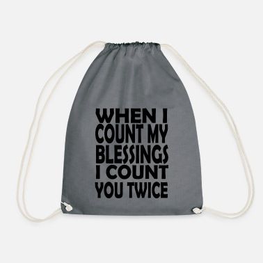 Count Royal when i count my blessings i count you twice - Drawstring Bag