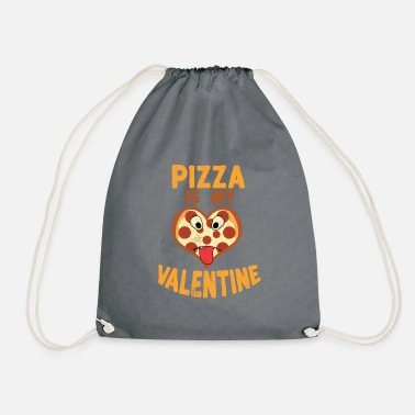 Day Pizza Day Novelty Pizza is my Valentine Italian Food - Drawstring Bag