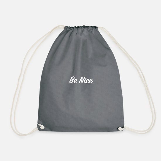 Karma Bags & Backpacks - Be Nice - Drawstring Bag gray