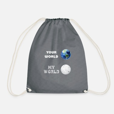 Your World - My World - Golf Design as a Gift - Drawstring Bag