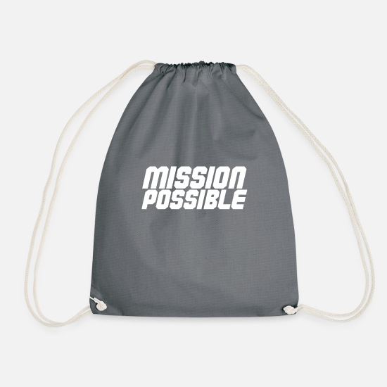 Sentence Bags & Backpacks - Mission Possible - Drawstring Bag grey