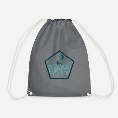 Open Sport does not build character, show it open. - Drawstring Bag