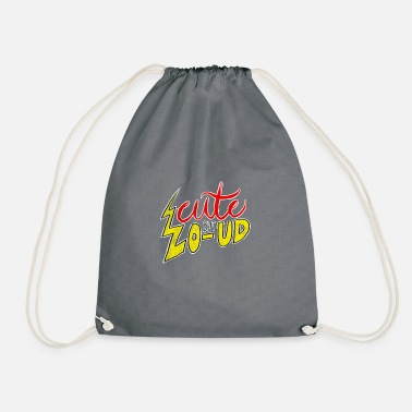 Loud Cute But Loud - Drawstring Bag